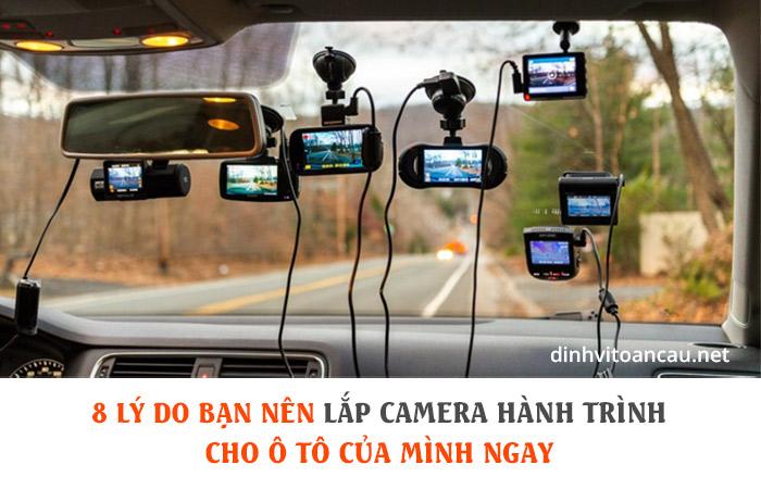 Lợi ích của camera hành trình, tác dụng của camera hành trình